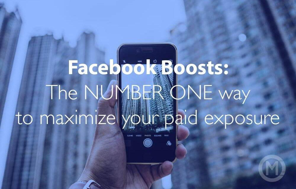 Facebook Boosts: 1 tip to maximize your effectiveness