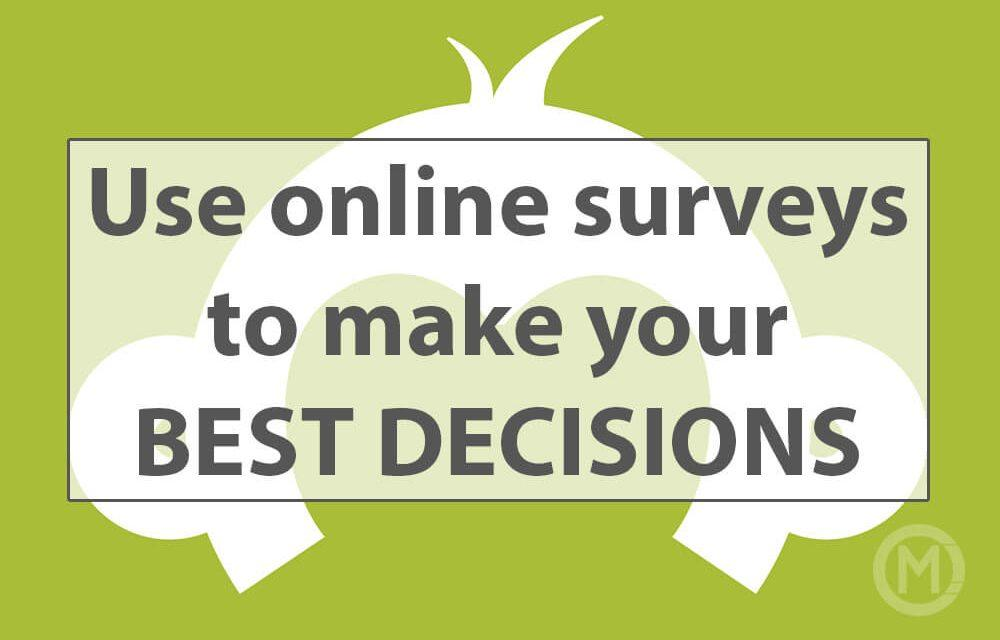 Get feedback with Survey Monkey