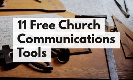 11 Free Tools for Church Communicators