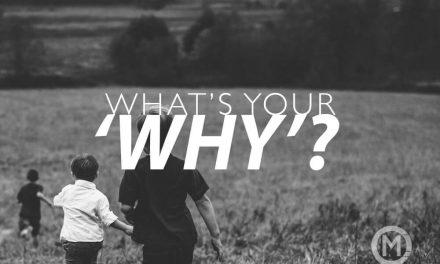 What's your 'Why?'