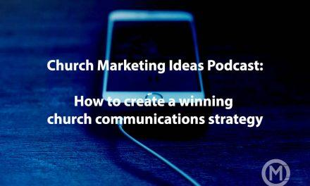 How to create a winning church communications strategy