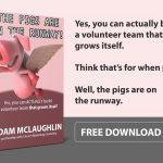 Build a volunteer team that grows itself
