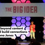 Nona Jones, Facebook: Go beyond content and build connections at Big Idea Nashville
