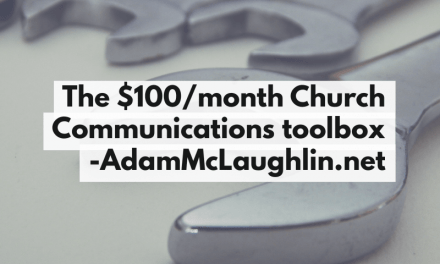 Your $100/month church communications tool box