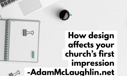 How design affects your church's first impression