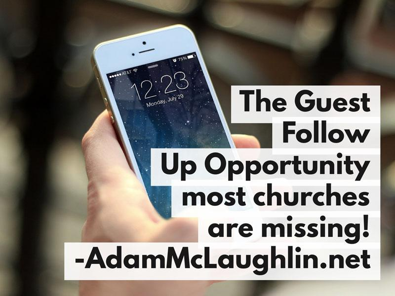 The Guest Follow-Up Opportunity Most Churches Are Missing