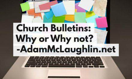 Church Bulletins: Why or Why Not?