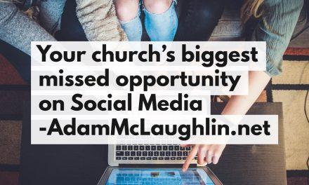 Your Church's Biggest Missed Opportunity on Social Media