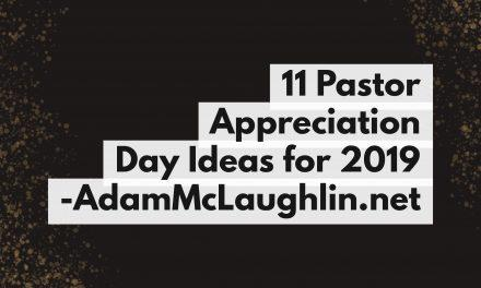 11 Pastor Appreciation Day Ideas for 2019