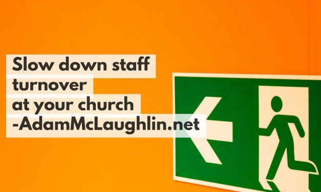 Slow down staff turnover at your church